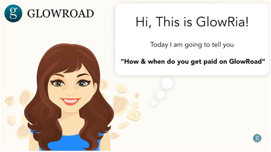 How & when do you get paid on GlowRoad?
